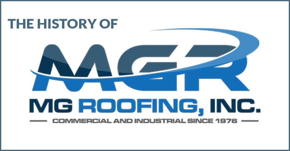 The History of MG Roofing, Inc.