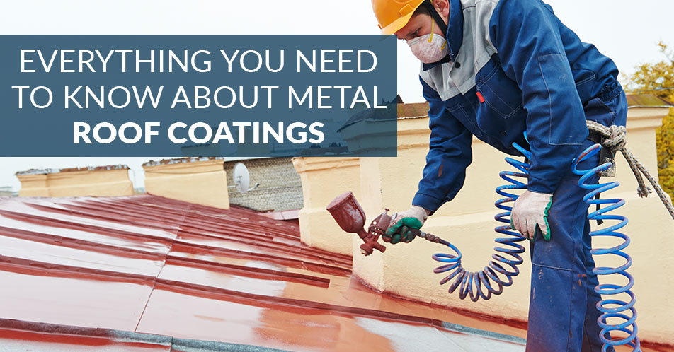 Everything You Need to Know About Metal Roof Coatings